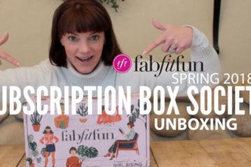 FabFitFun Spring 2018 Unboxing